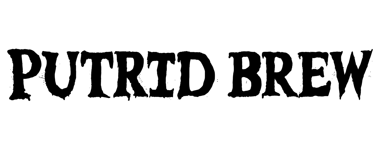 PUTRID BREW FINAL